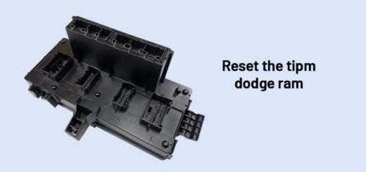 Reset the tipm dodge ram