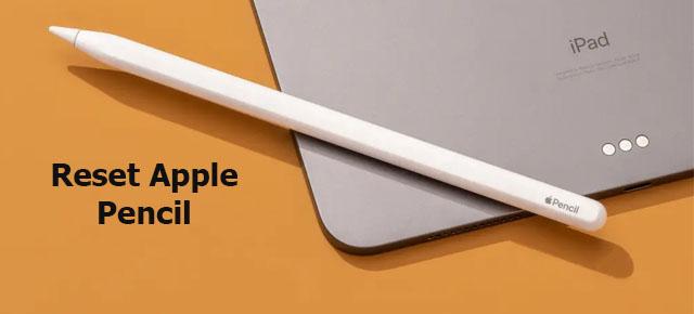 reset Apple pencil
