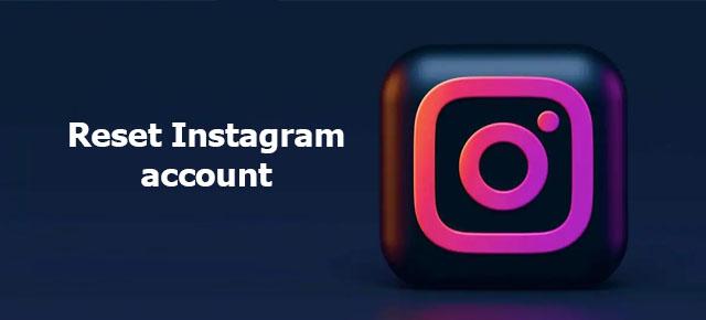 reset Instagram account