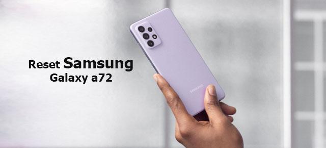 reset Samsung galaxy a72
