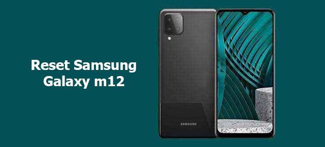 reset Samsung galaxy m12