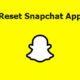 reset Snapchat app