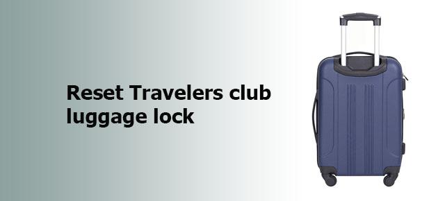 reset Travelers club luggage lock