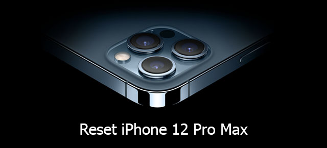 reset iPhone 12 pro max