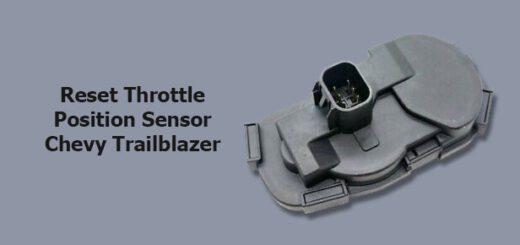 reset throttle position sensor chevy trailblazer