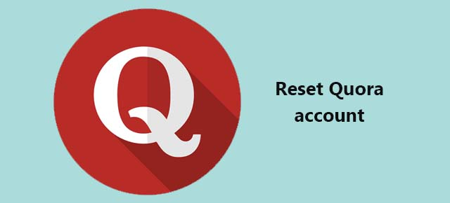 reset Quora account