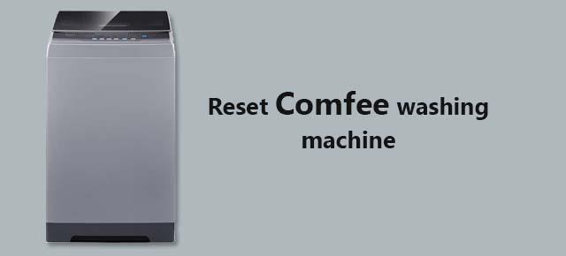 reset Comfee washing machine